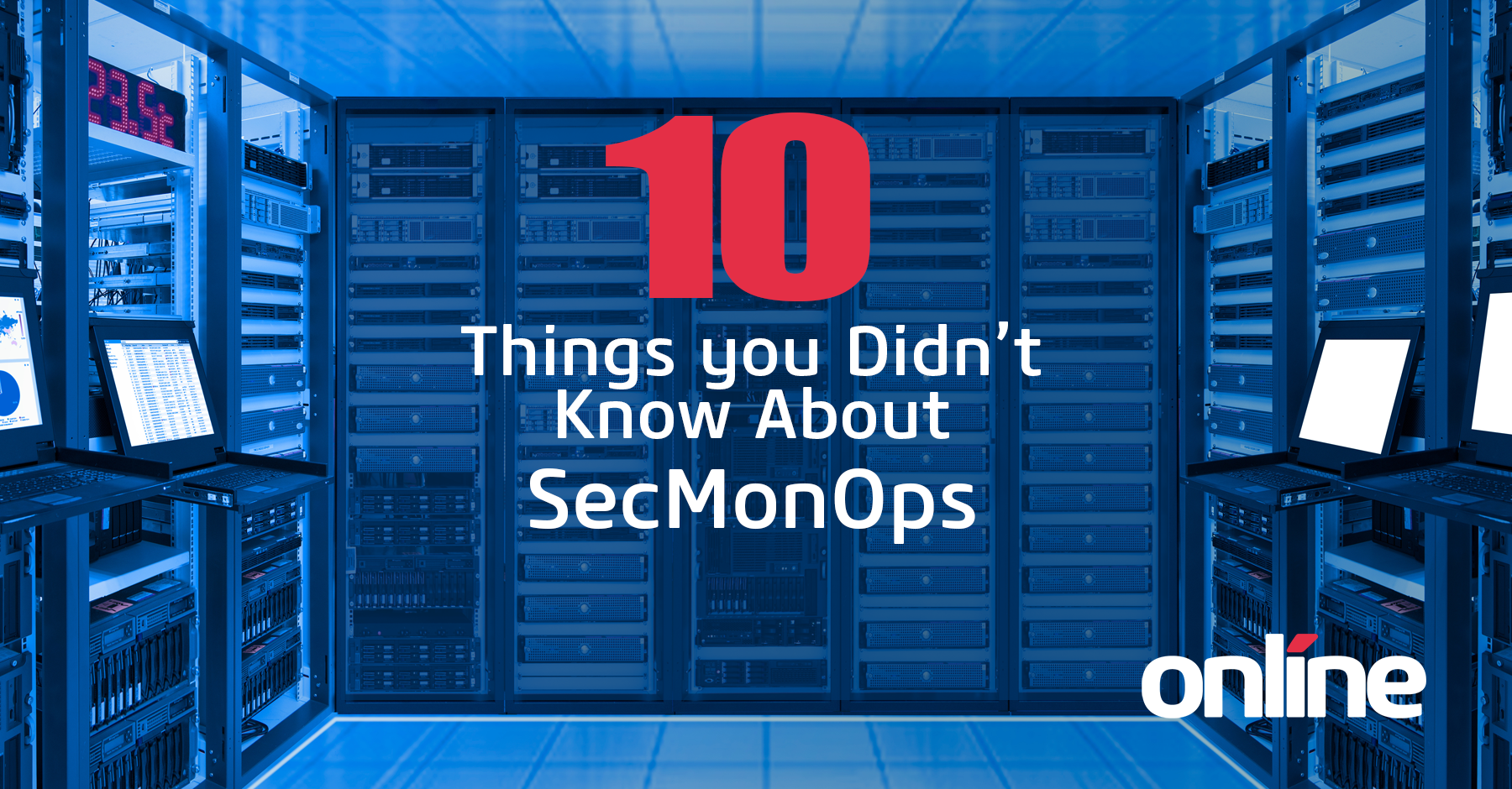 10-Things-You-Didnt-Know-About-SecMonOps