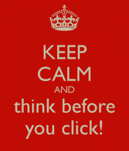 keep-calm-and-think-before-you-click-20