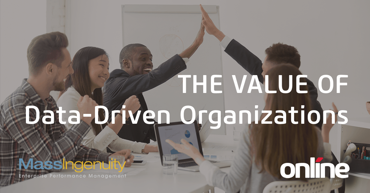 Value of Data Driven Organizations