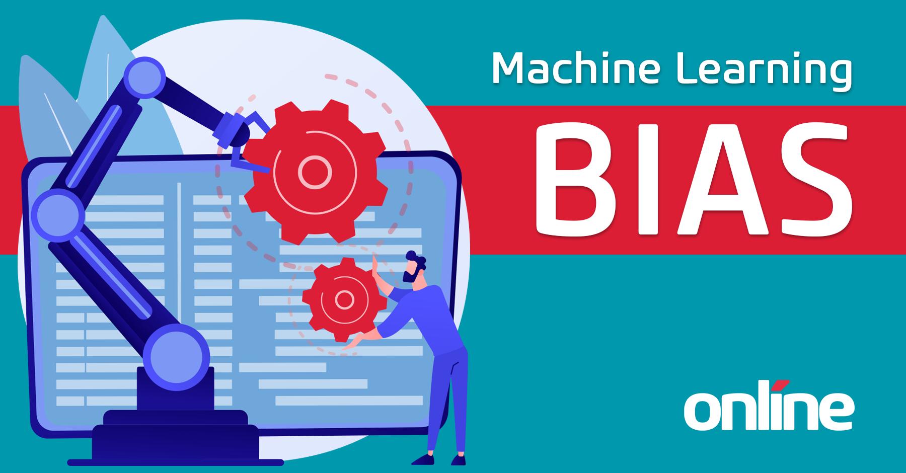 Machine Learning Bias